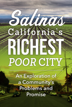 Salinas California's Richest Poor City