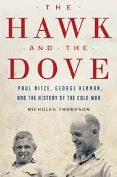 The Hawk and the Dove, by Nicholas Thompson