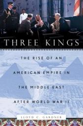 Three Kings, by Lloyd C. Gardner