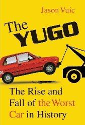 The Yugo, by Jason Vuic