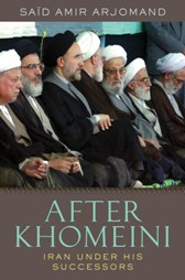 After Khomeini, by Said Amir Arjomand