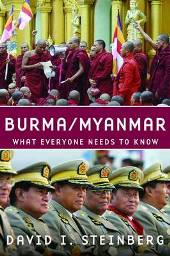 Burma/Myanmar, by David I. Steinberg