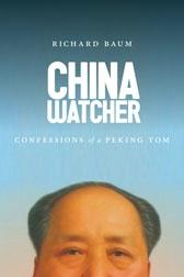 China Watcher, by Richard Baum