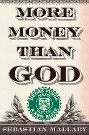 More Money Than God, by Sebastian Mallaby