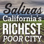 Salinas richest poor city bug