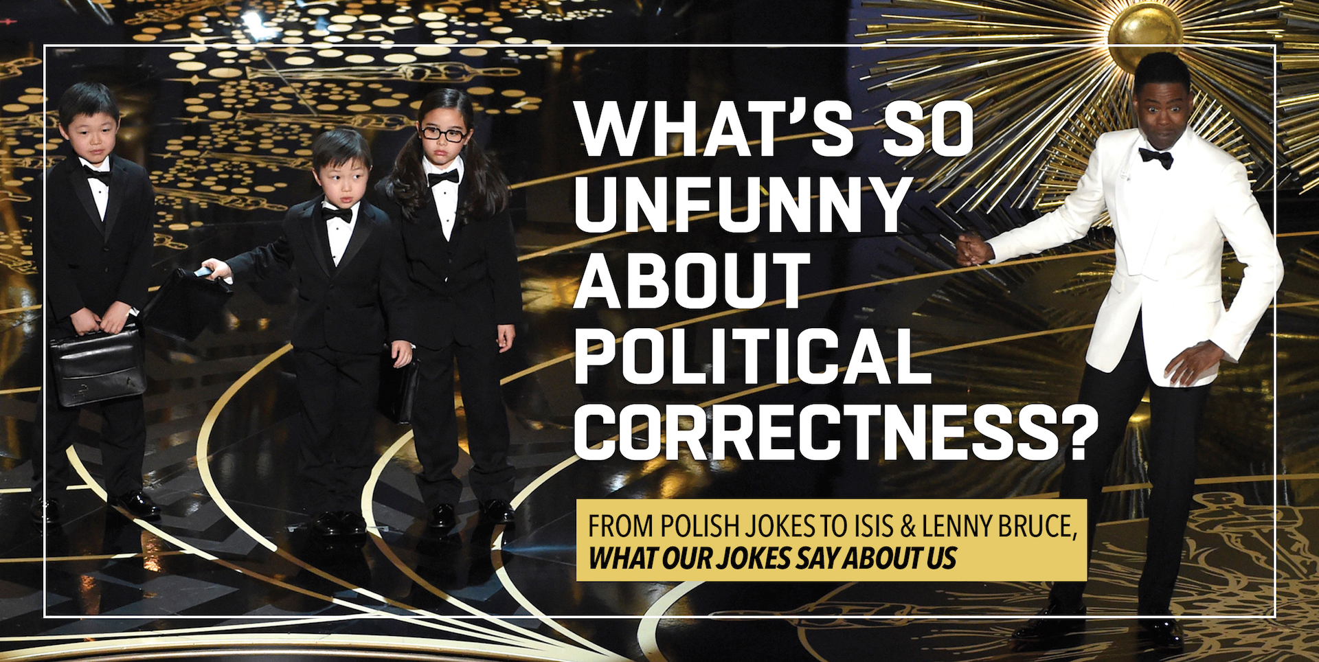 What's So Unfunny About Political Correctness?