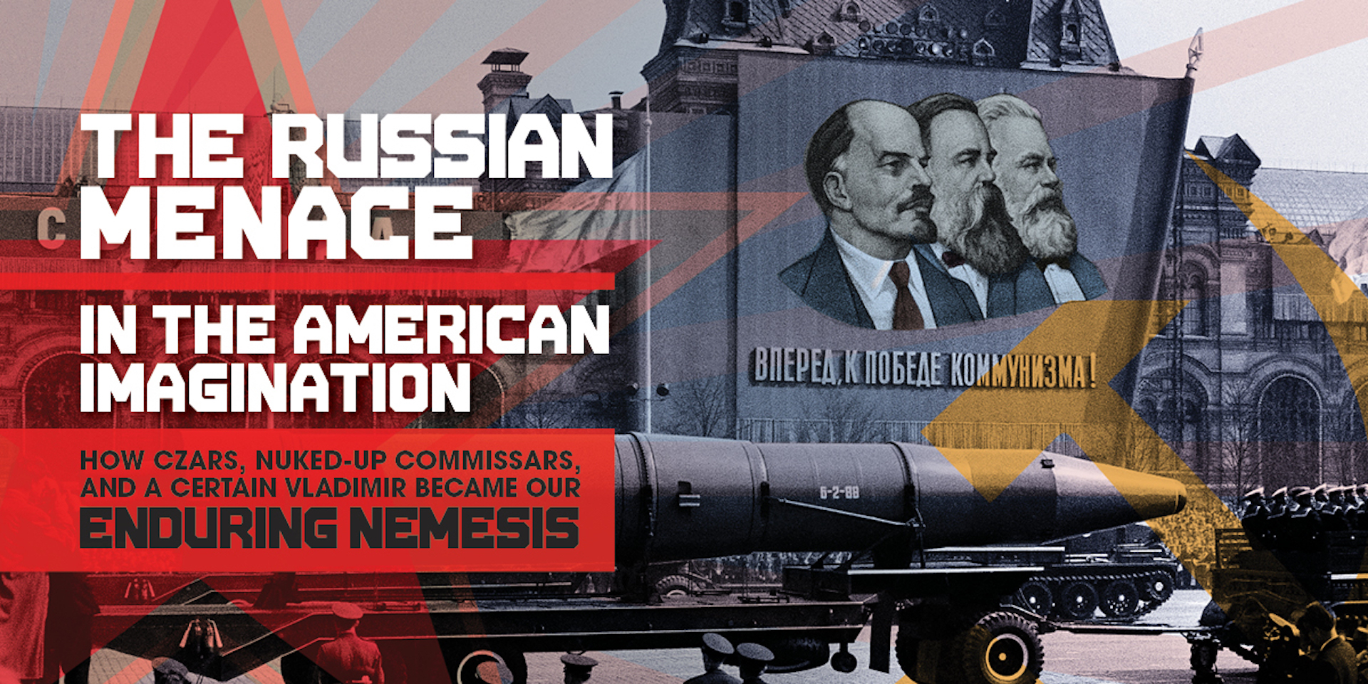 The Russian Menace in the American Imagination