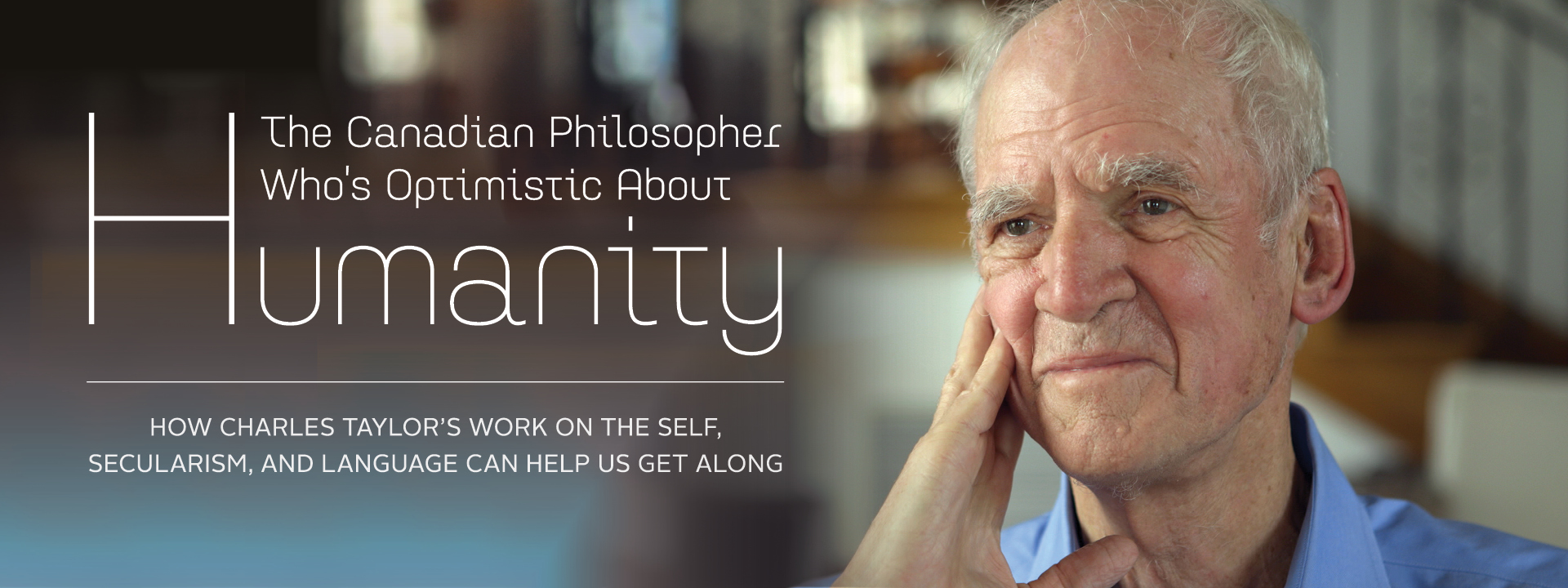 The Canadian Philosopher Who's Optimistic About Humanity
