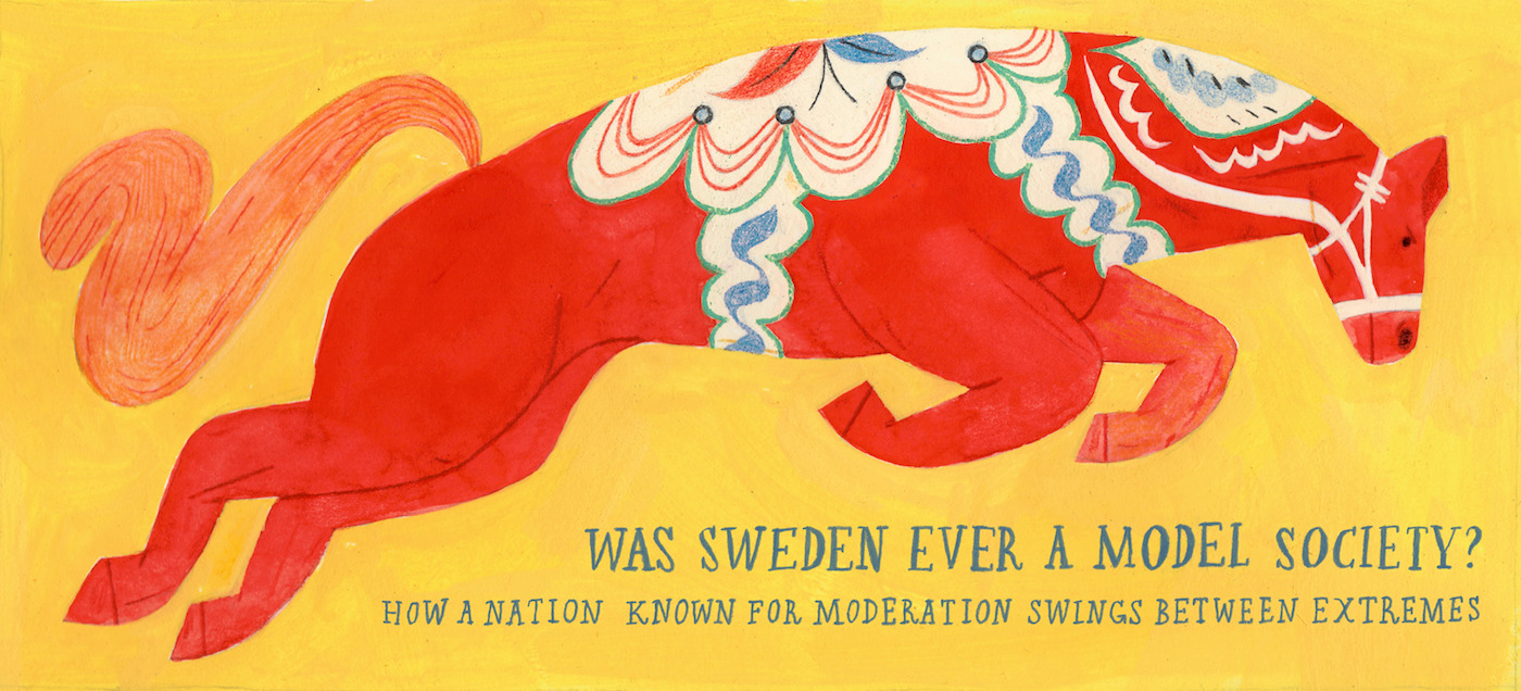 Was Sweden Ever a Model Society?