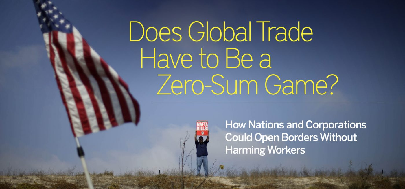 Does Global Trade Have to Be a Zero-Sum Game?