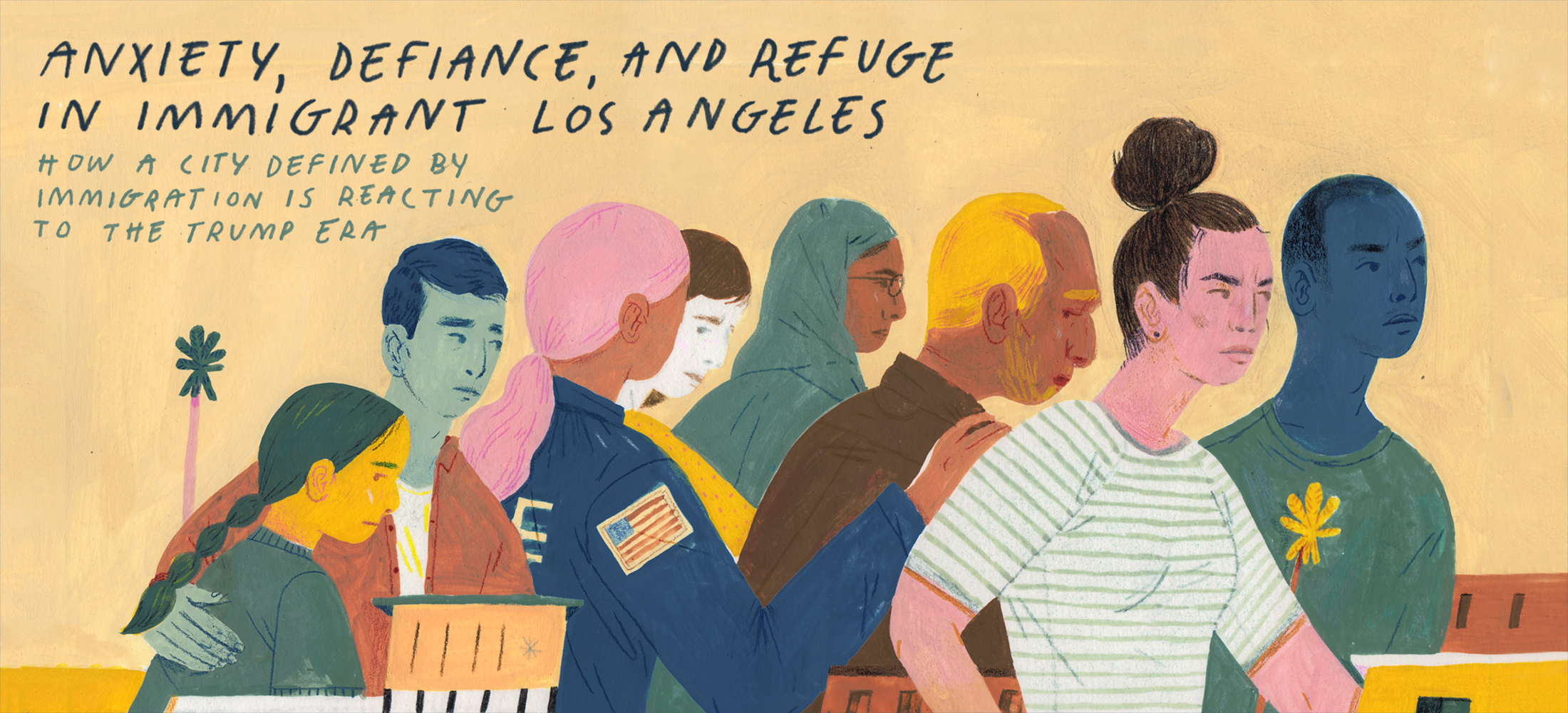 Anxiety, Defiance, and Refuge in Immigrant Los Angeles
