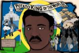 The Once-Enslaved Kentuckian Who Became the 'Potato King of the World' | Zocalo Public Square • Arizona State University • Smithsonian