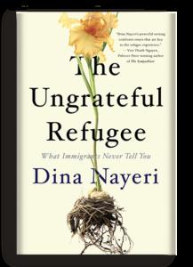 The Ungrateful Refugee