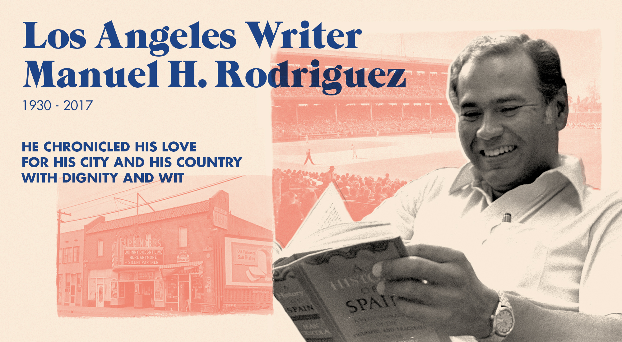 Los Angeles Writer Manuel H. Rodriguez (1930-2017)